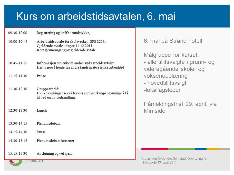 Kurs om arbeidstidsavtalen, 6. mai