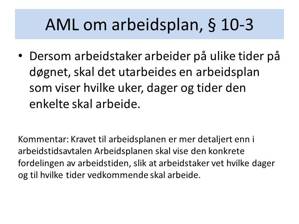 AML om arbeidsplan, § 10-3