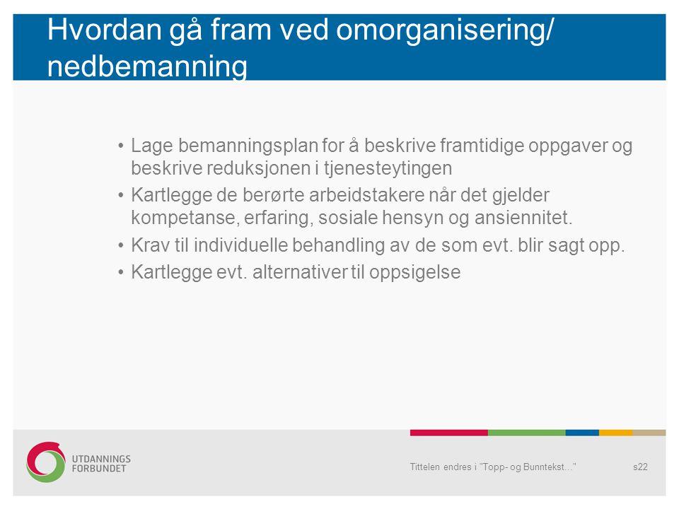 Hvordan gå fram ved omorganisering/ nedbemanning
