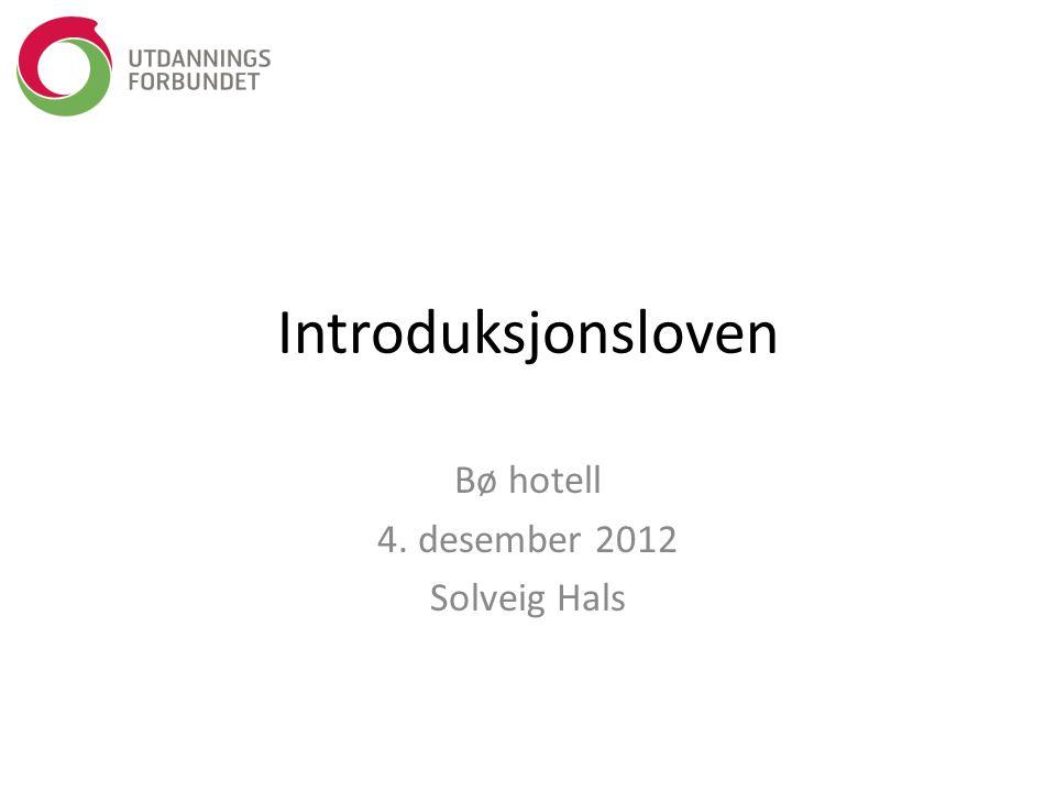 Bø hotell 4. desember 2012 Solveig Hals
