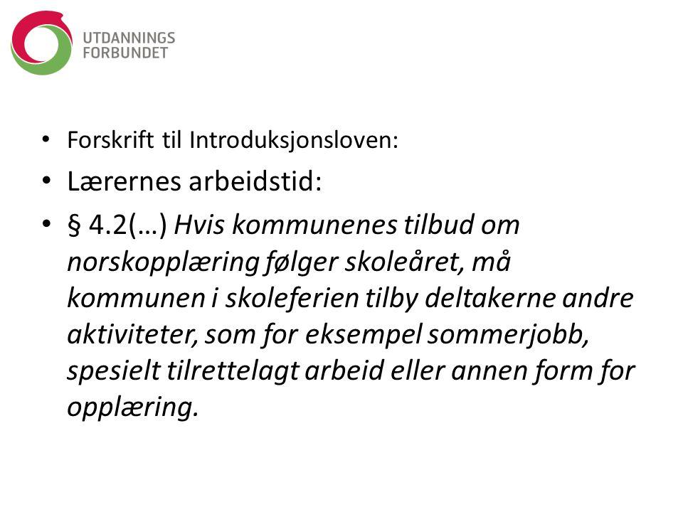 Forskrift til Introduksjonsloven: