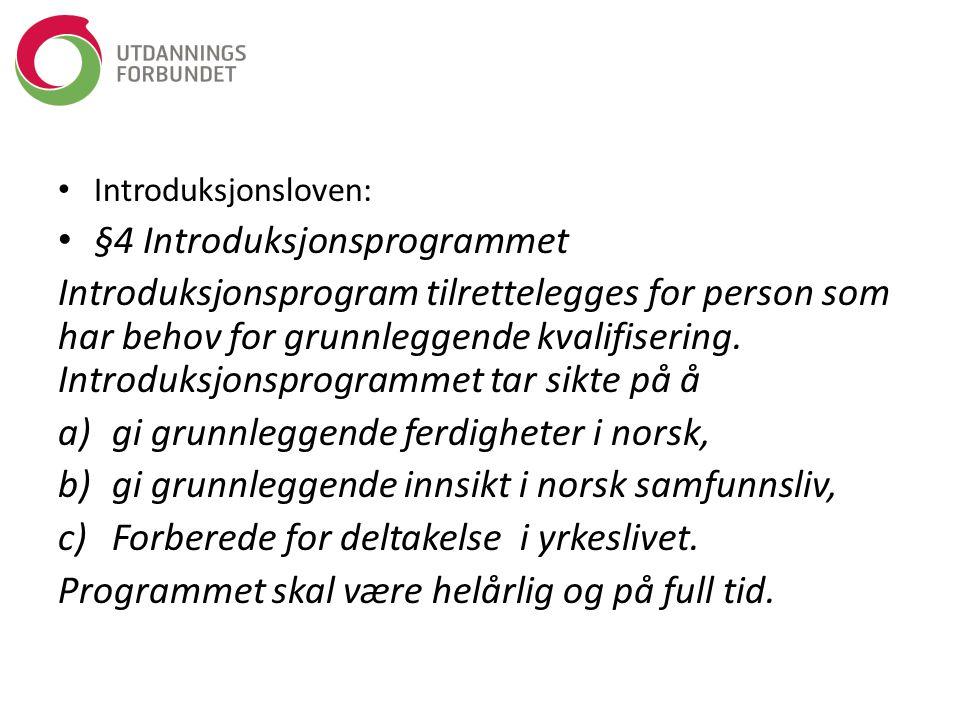 §4 Introduksjonsprogrammet