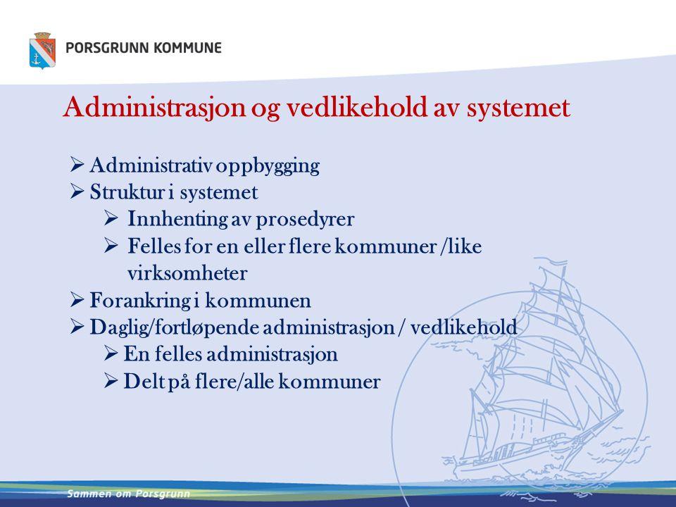 Administrasjon og vedlikehold av systemet