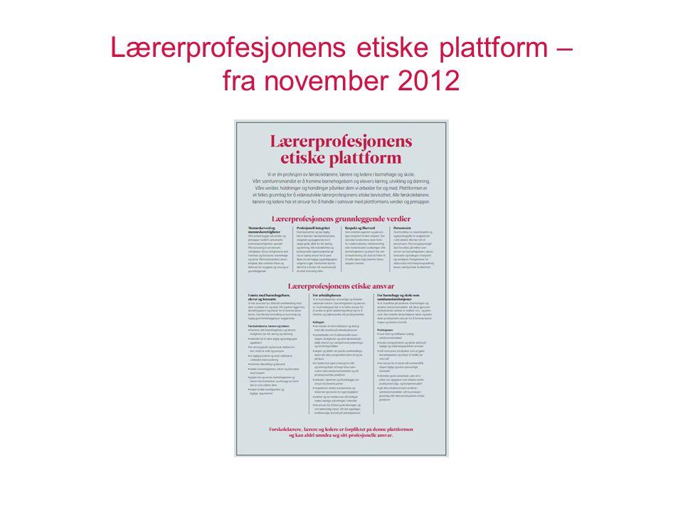 Lærerprofesjonens etiske plattform – fra november 2012