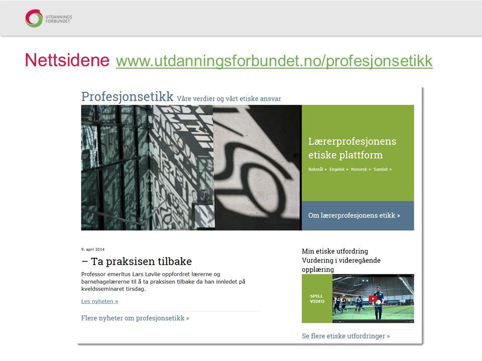Nettsidene www.utdanningsforbundet.no/profesjonsetikk
