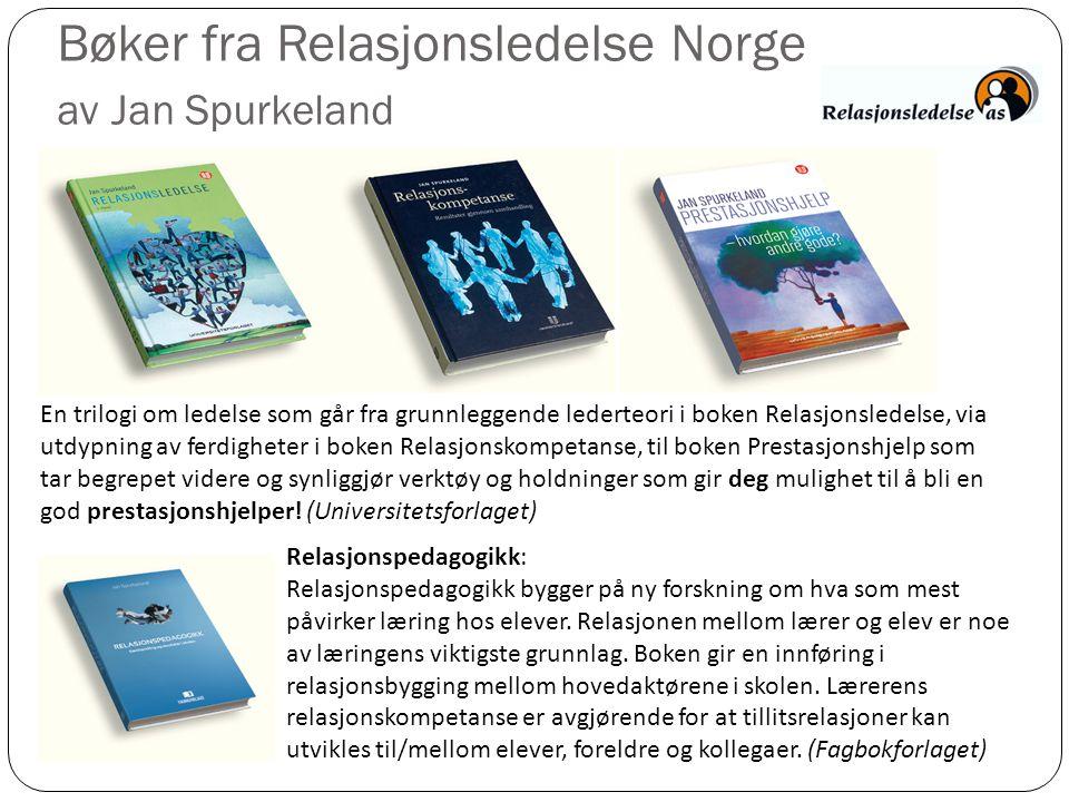 Bøker fra Relasjonsledelse Norge av Jan Spurkeland