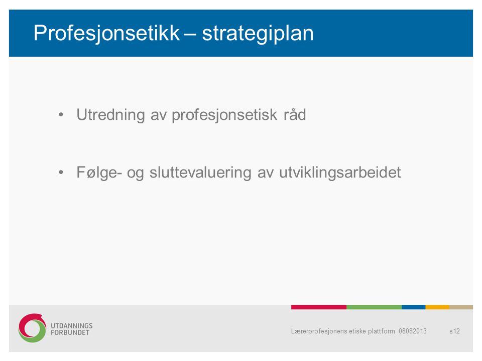 Profesjonsetikk – strategiplan