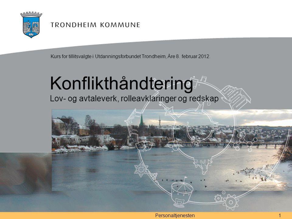 Konflikthåndtering Lov- og avtaleverk, rolleavklaringer og redskap