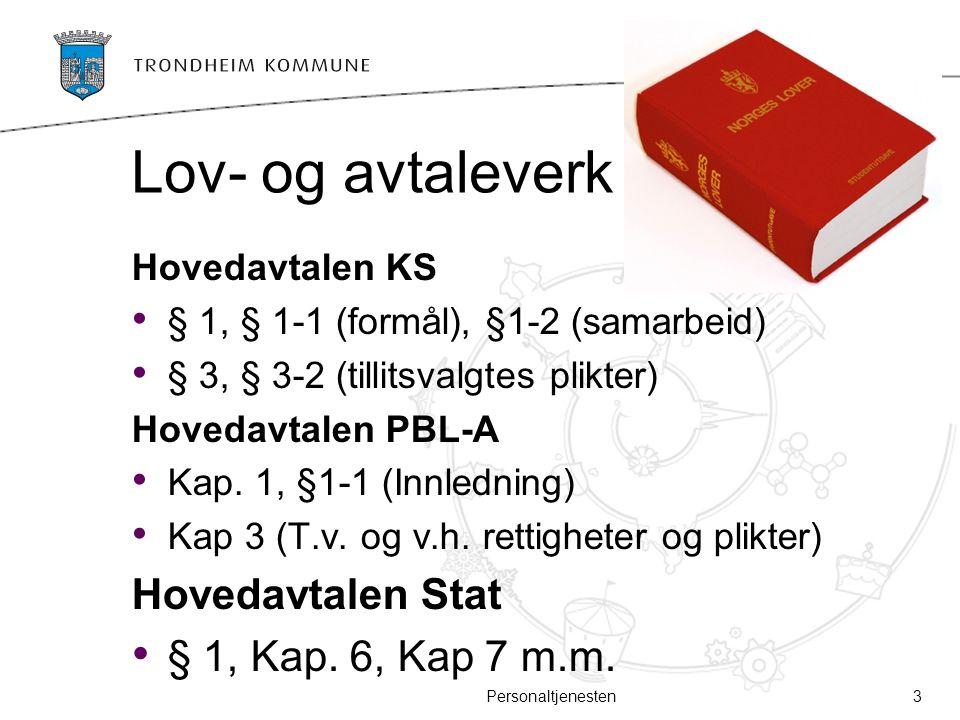 Lov- og avtaleverk Hovedavtalen Stat § 1, Kap. 6, Kap 7 m.m.