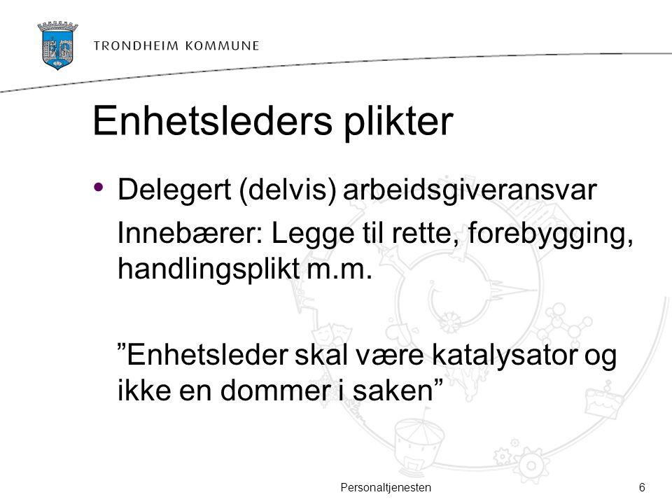 Enhetsleders plikter Delegert (delvis) arbeidsgiveransvar