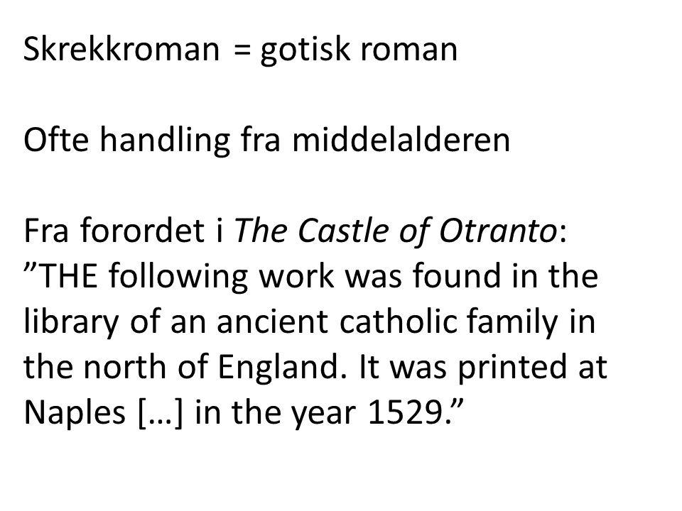 Skrekkroman = gotisk roman