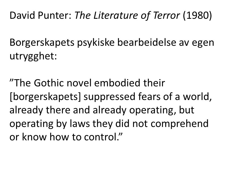 David Punter: The Literature of Terror (1980)