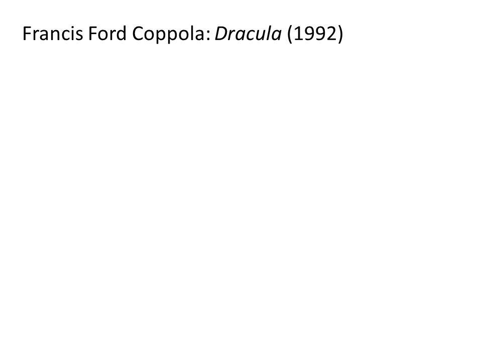 Francis Ford Coppola: Dracula (1992)