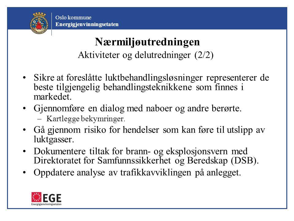 Nærmiljøutredningen Aktiviteter og delutredninger (2/2)