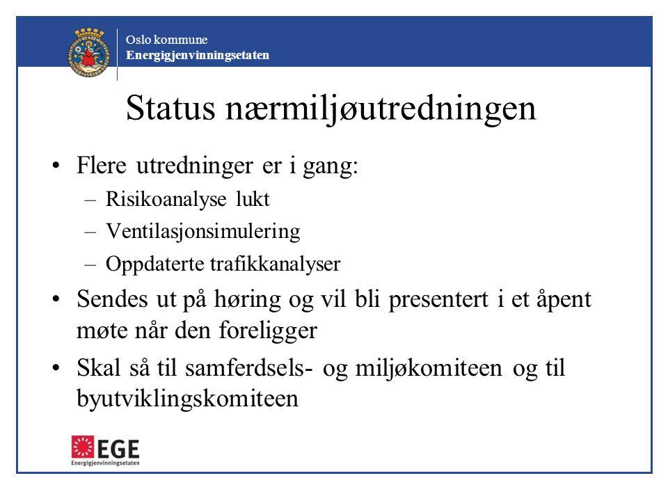 Status nærmiljøutredningen