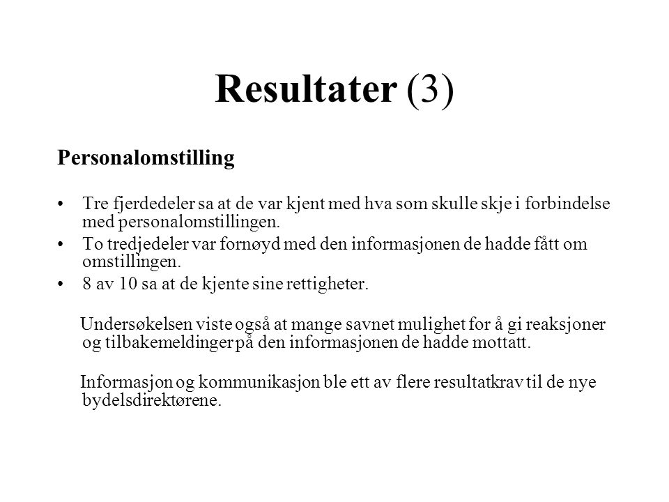 Resultater (3) Personalomstilling