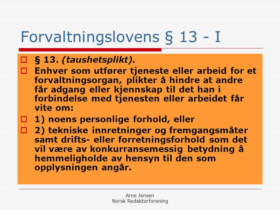 Forvaltningslovens § 13 - I