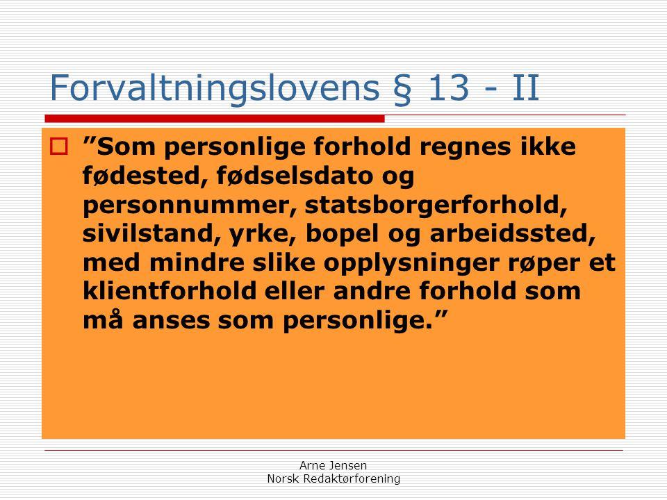 Forvaltningslovens § 13 - II