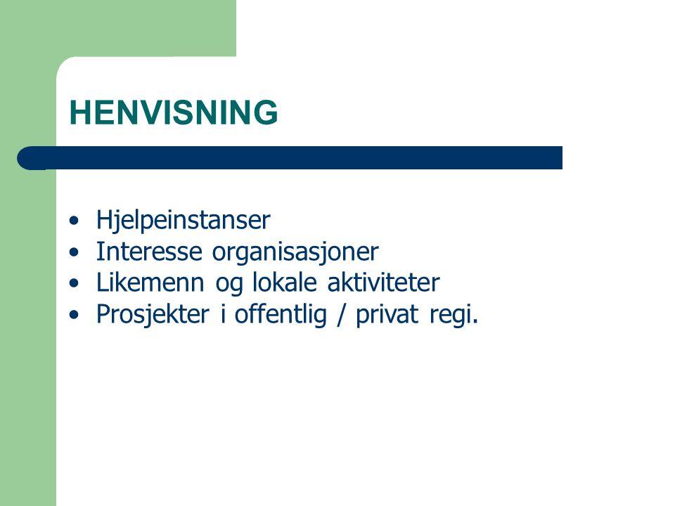 HENVISNING Hjelpeinstanser Interesse organisasjoner