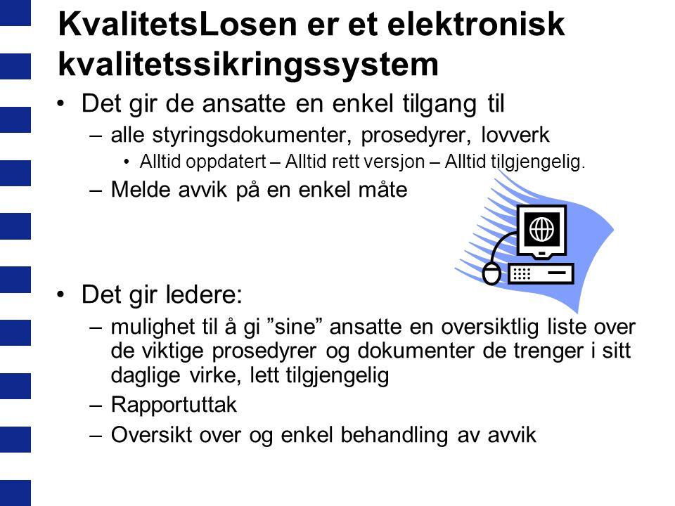 KvalitetsLosen er et elektronisk kvalitetssikringssystem