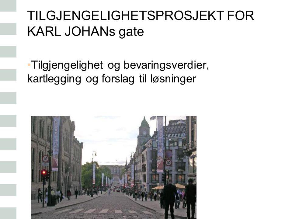 TILGJENGELIGHETSPROSJEKT FOR KARL JOHANs gate