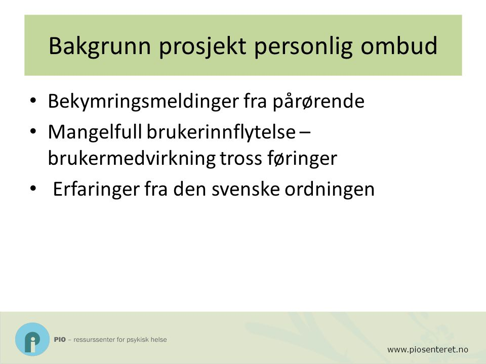 Bakgrunn prosjekt personlig ombud