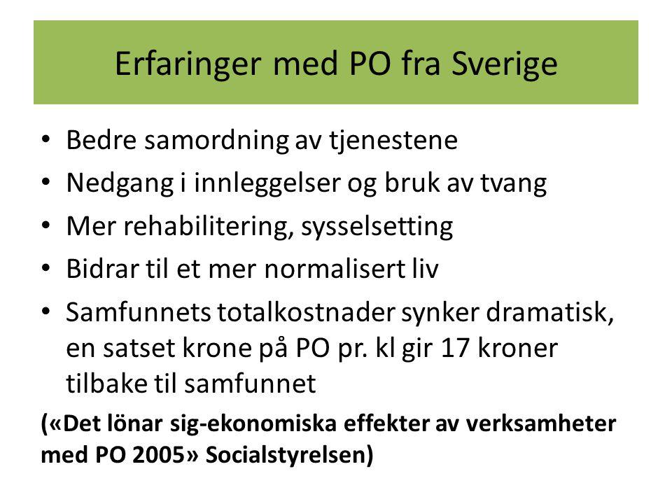 Erfaringer med PO fra Sverige