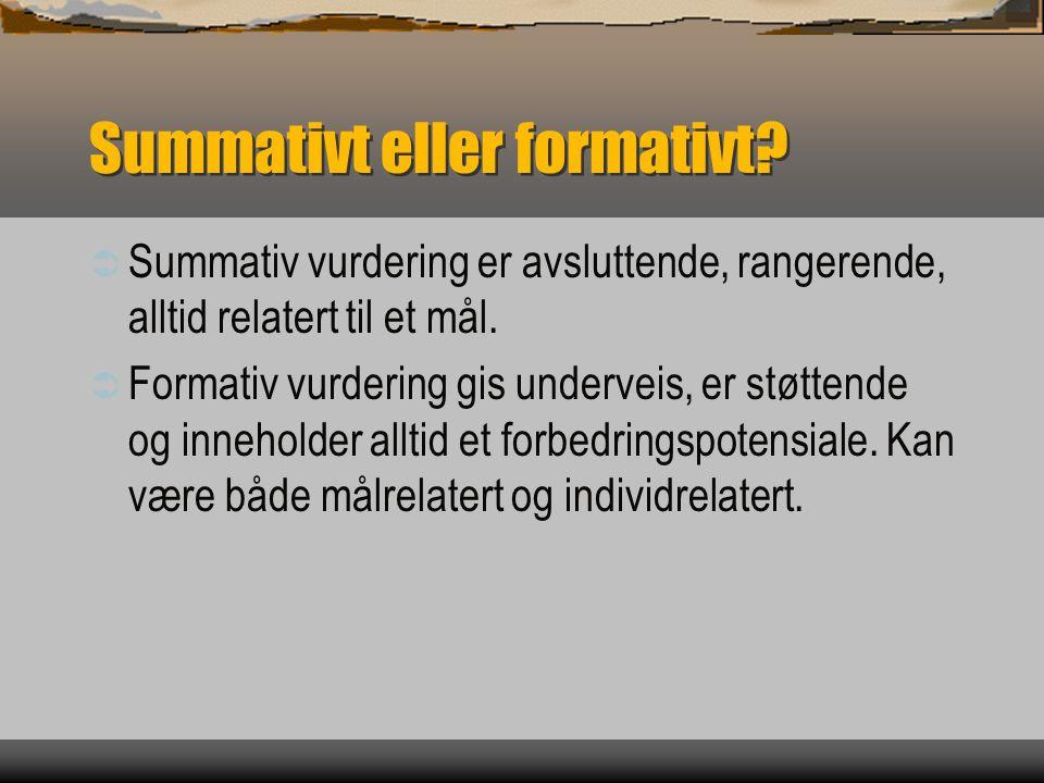 Summativt eller formativt