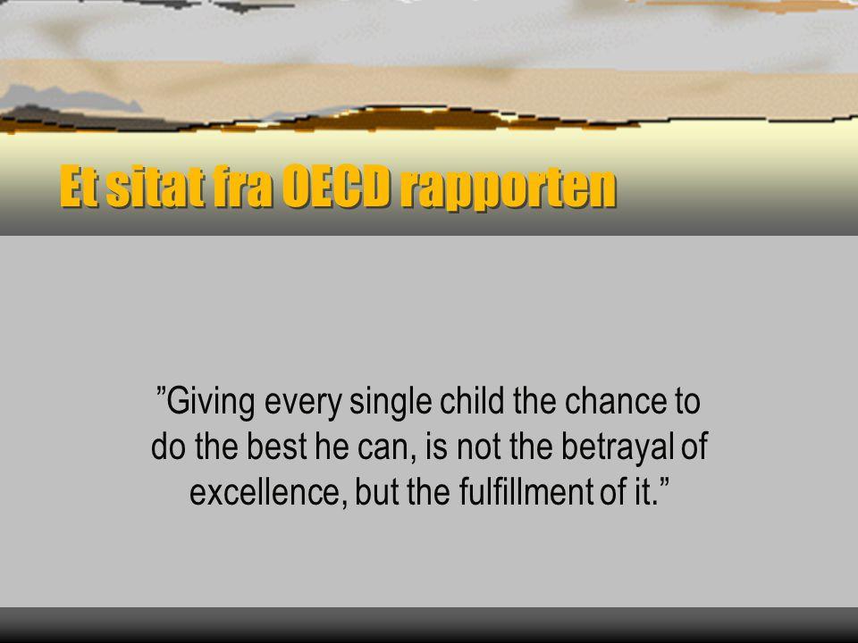 Et sitat fra OECD rapporten