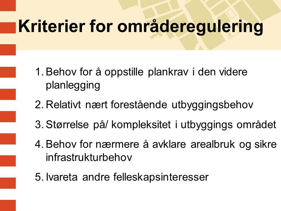 Kriterier for områderegulering