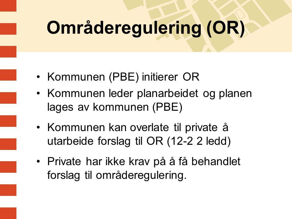 Områderegulering (OR)