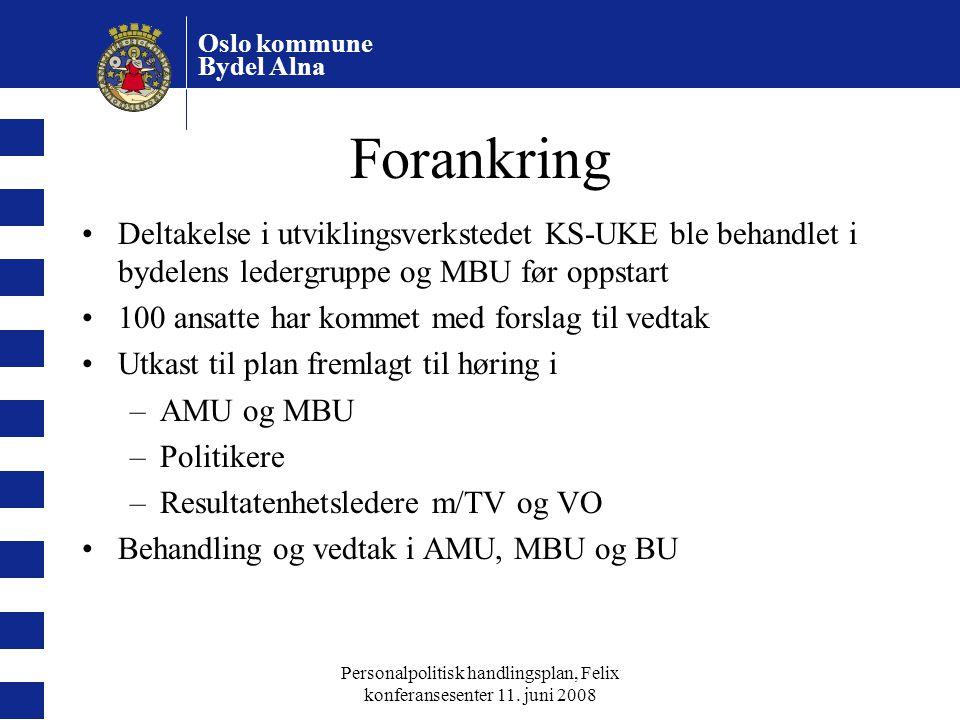 Personalpolitisk handlingsplan, Felix konferansesenter 11. juni 2008