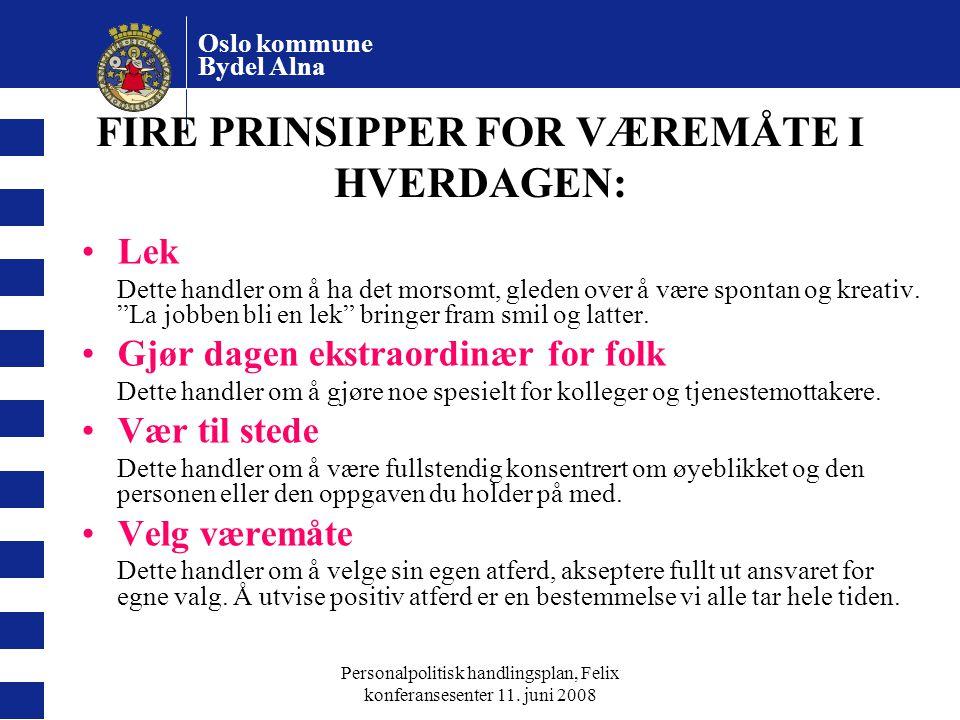 FIRE PRINSIPPER FOR VÆREMÅTE I HVERDAGEN:
