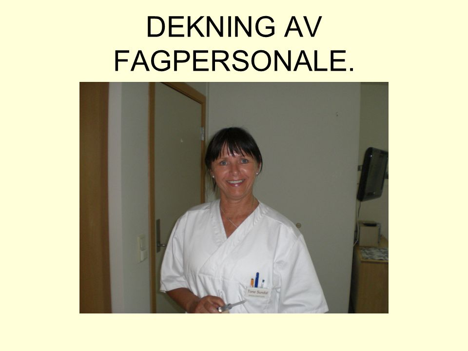 DEKNING AV FAGPERSONALE.