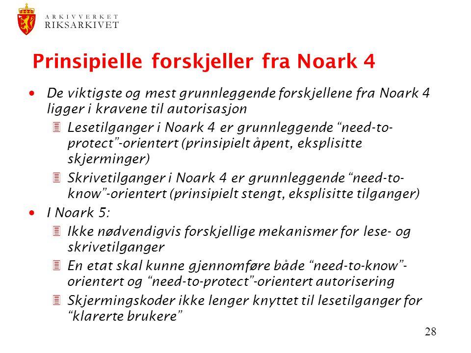 Prinsipielle forskjeller fra Noark 4