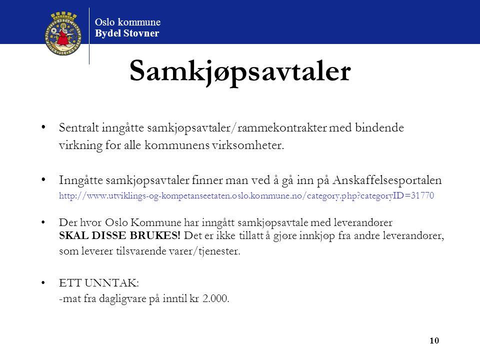 Samkjøpsavtaler Sentralt inngåtte samkjøpsavtaler/rammekontrakter med bindende. virkning for alle kommunens virksomheter.