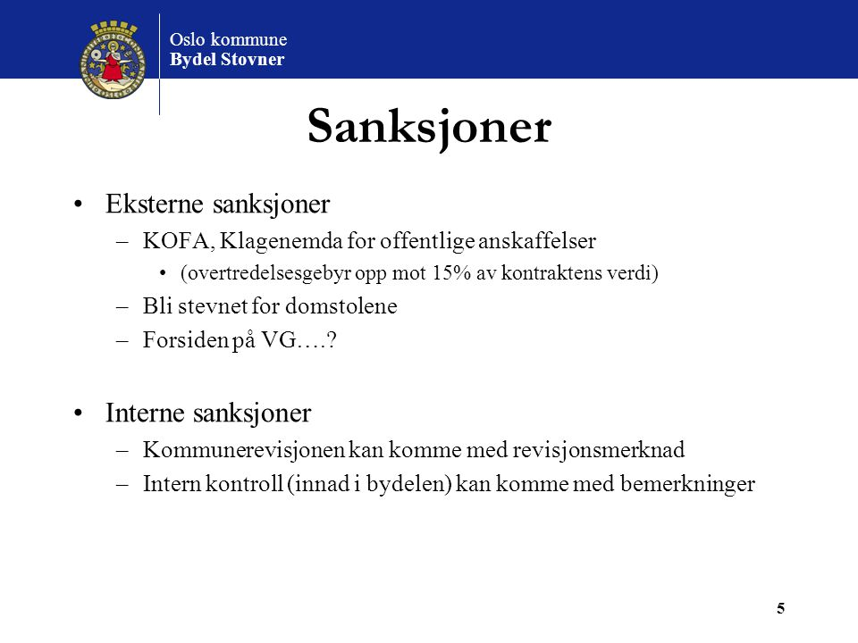 Sanksjoner Eksterne sanksjoner Interne sanksjoner