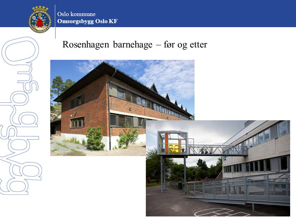 Rosenhagen barnehage – før og etter