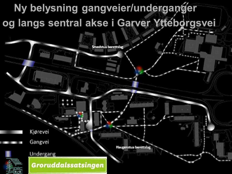 Ny belysning gangveier/underganger