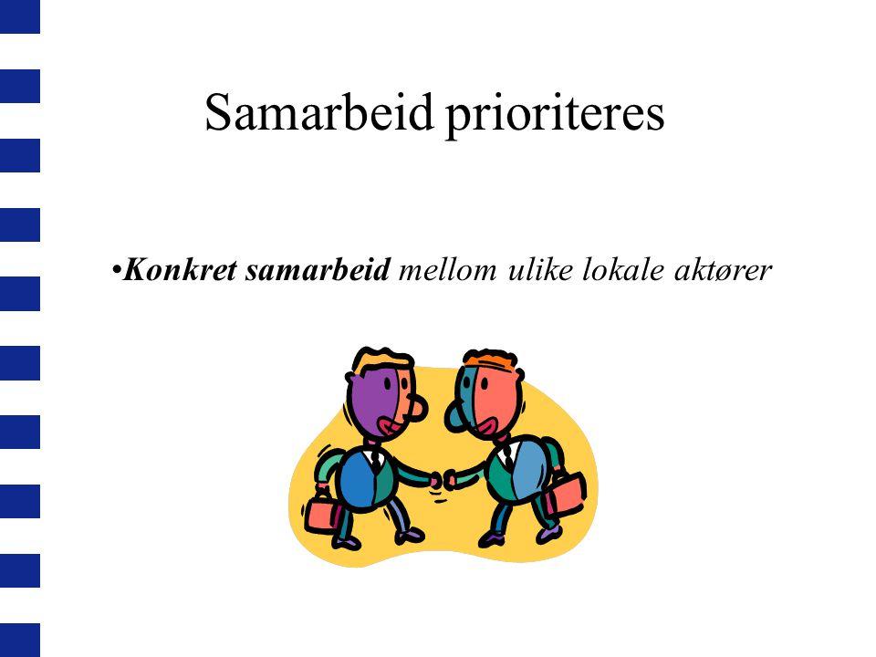 Samarbeid prioriteres