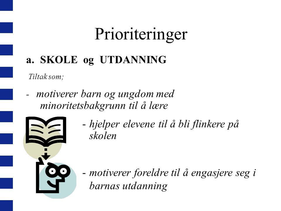 Prioriteringer SKOLE og UTDANNING