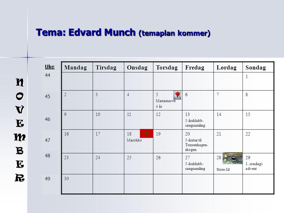 Tema: Edvard Munch (temaplan kommer)