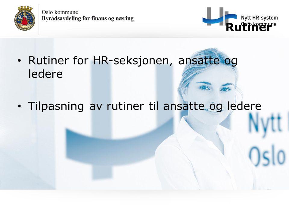 Rutiner for HR-seksjonen, ansatte og ledere