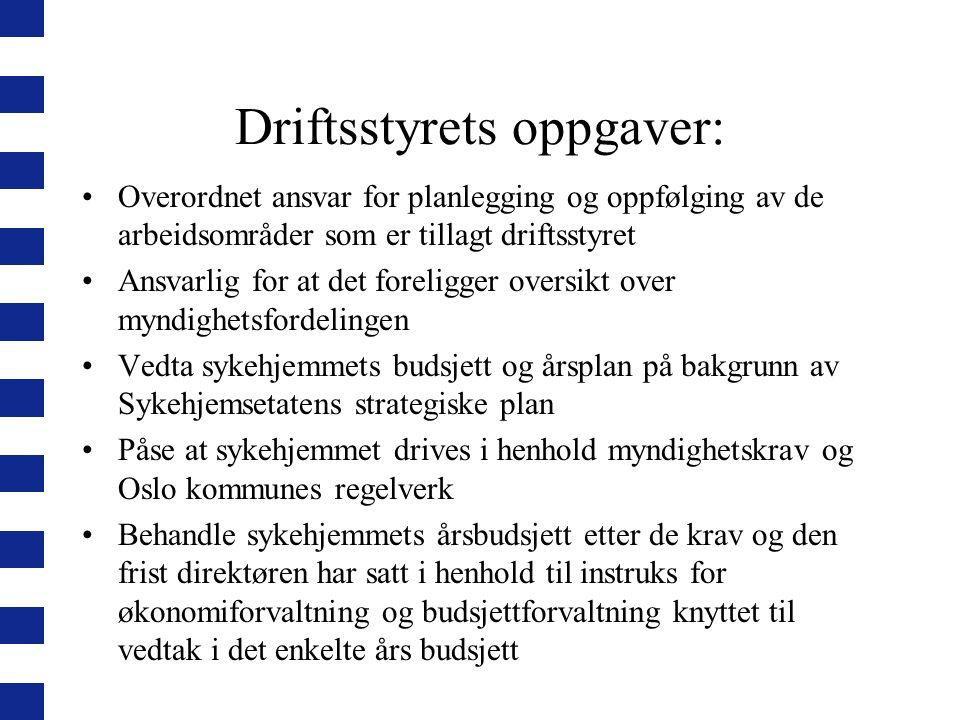 Driftsstyrets oppgaver: