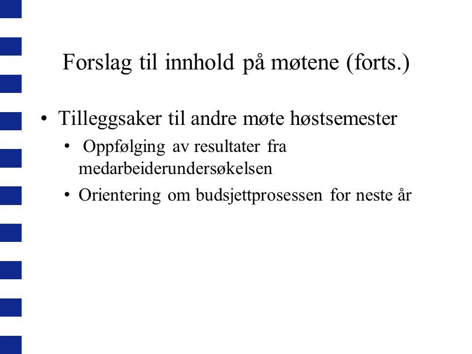Forslag til innhold på møtene (forts.)