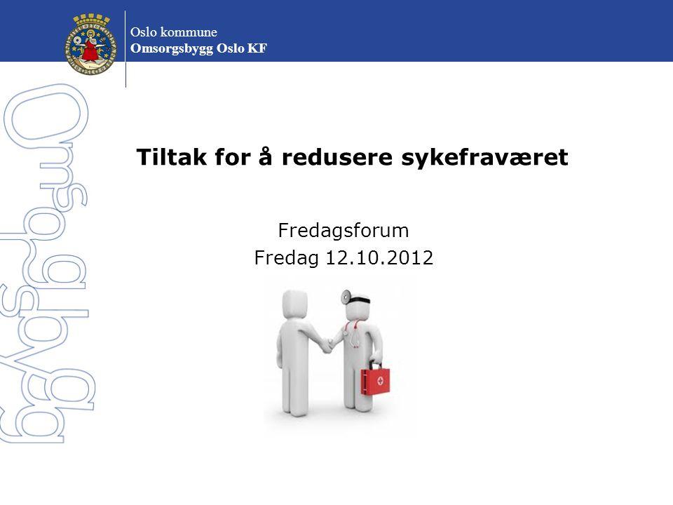 Tiltak for å redusere sykefraværet