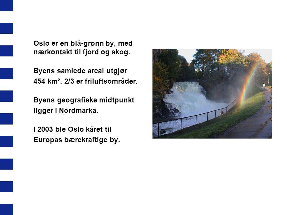 Oslo er en blå-grønn by, med