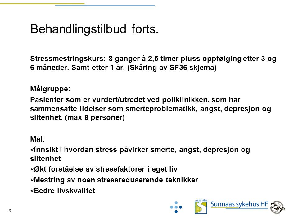 Behandlingstilbud forts.