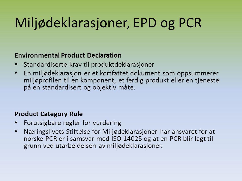 Miljødeklarasjoner, EPD og PCR