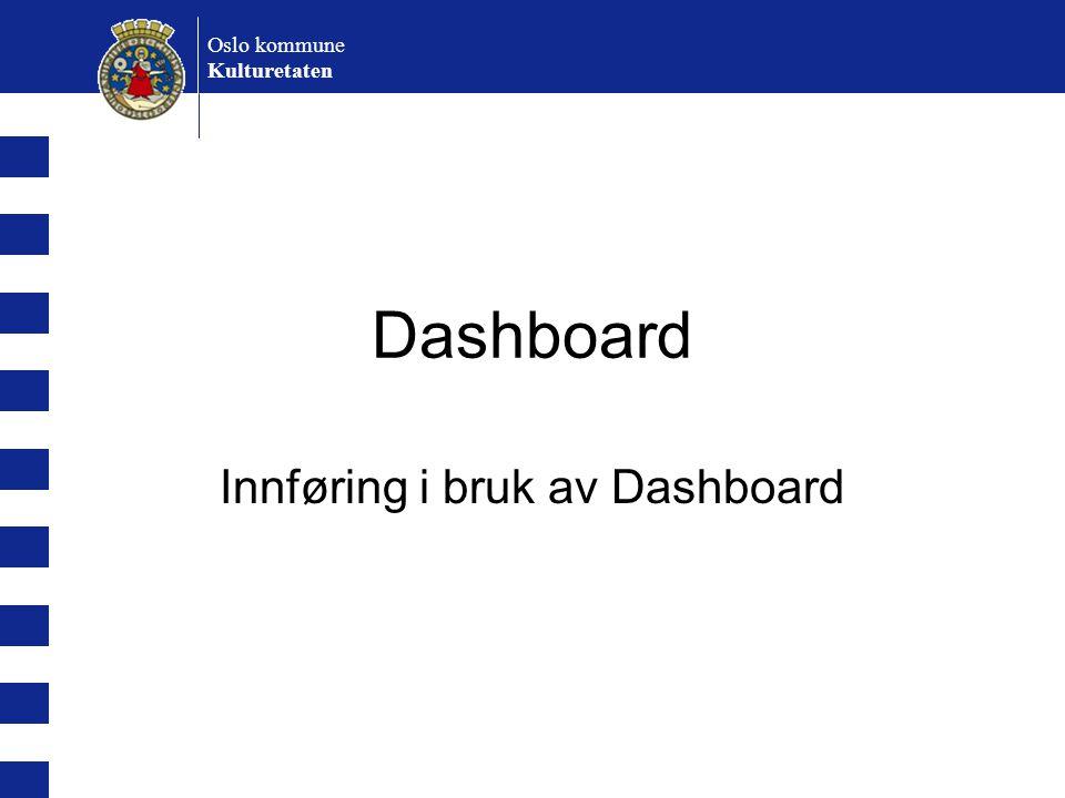 Innføring i bruk av Dashboard